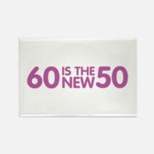 60 is the new 50 Rectangle Magnet