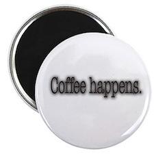 Coffee Happens Magnet