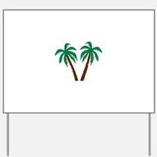 Palm trees Yard Sign
