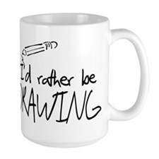 I'd Rather Be Drawing Mug