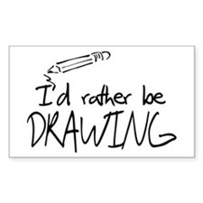 I'd Rather Be Drawing Decal