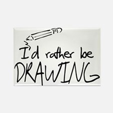 I'd Rather Be Drawing Rectangle Magnet