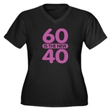 60 is the new 40 Women's Plus Size V-Neck Dark T-S