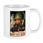 Don't Get Hurt Poster Art Mug
