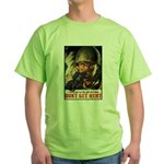 Don't Get Hurt Poster Art Green T-Shirt
