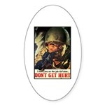 Don't Get Hurt Poster Art Oval Sticker