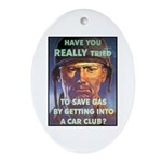 Save Gas Poster Art Oval Ornament