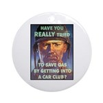 Save Gas Poster Art Ornament (Round)