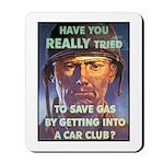 Save Gas Poster Art Mousepad