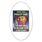 Save Gas Poster Art Oval Sticker