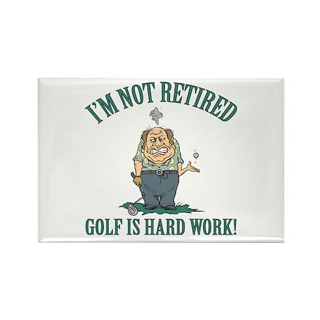 Golf Is Hard Work Rectangle Magnet