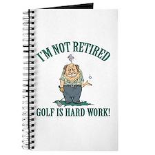 Golf Is Hard Work Journal