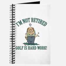 Golf Is Hard Work Journal
