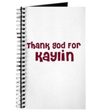Thank God For Kaylin Journal