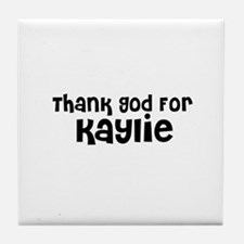 Thank God For Kaylie Tile Coaster