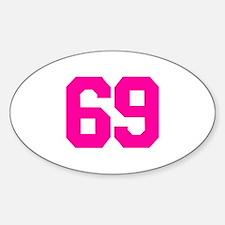 69 - sixty-nine Sticker (Oval)