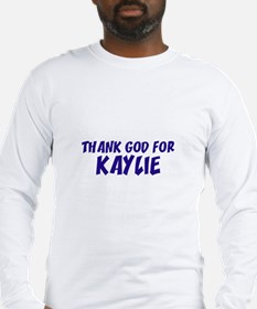 Thank God For Kaylie Long Sleeve T-Shirt