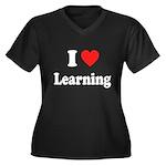 I Love Learning: Women's Plus Size V-Neck Dark T-S