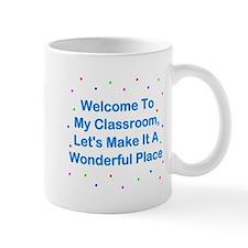 Welcome To My Classroom Mug