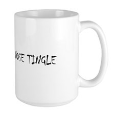 NITRO MAKES MY NOSE TINGLE -  Mug