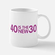 40 is the new 30 Mug