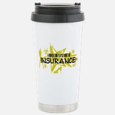 I ROCK THE S#%! - INSURANCE Stainless Steel Travel