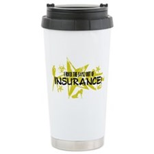 I ROCK THE S#%! - INSURANCE Travel Mug