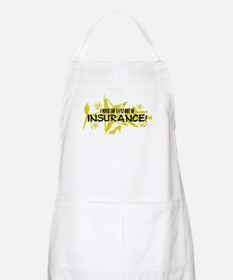 I ROCK THE S#%! - INSURANCE Apron