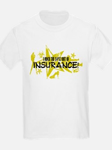 I ROCK THE S#%! - INSURANCE T-Shirt