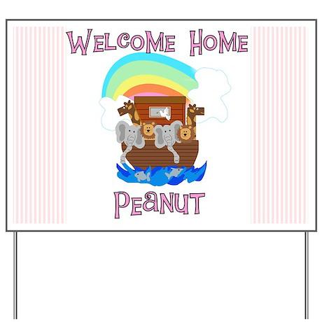 Welcome Home Peanut Yard Sign