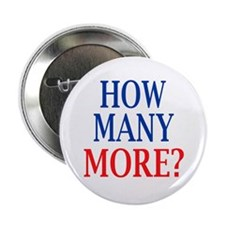 """How Many More? 2.25"""" Button (100 pack)"""