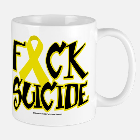 Fuck Suicide Mug