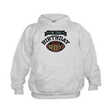 I'm The Birthday Boy Hoodie