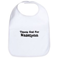 Thank God For Katelynn Bib