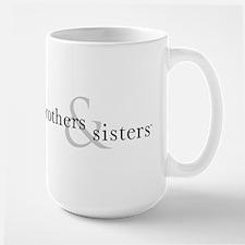 Brothers & Sisters Mug
