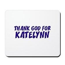 Thank God For Katelynn Mousepad