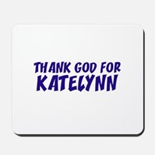 Thank God For Katelynn Mousepad