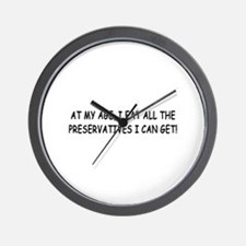 Retirement Preservatives Joke Wall Clock