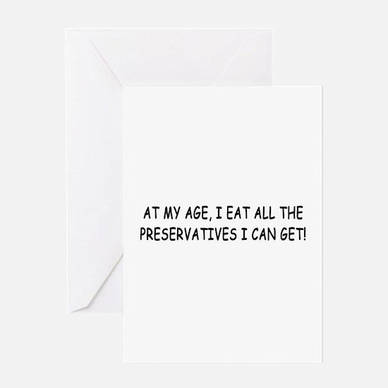Retirement Preservatives Joke Greeting Card