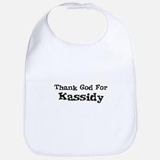 Thank God For Kassidy Bib