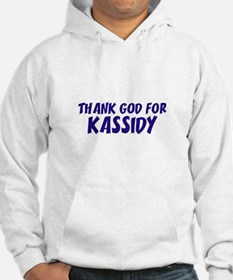 Thank God For Kassidy Hoodie