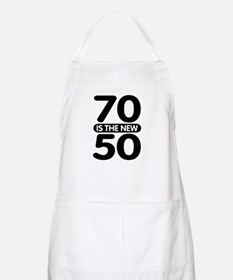 70 is the new 50 Apron