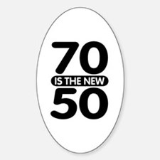 70 is the new 50 Decal