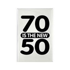 70 is the new 50 Rectangle Magnet
