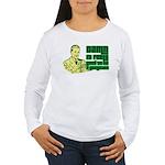 Good To Be A Gangster Women's Long Sleeve T-Shirt