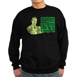Good To Be A Gangster Sweatshirt (dark)