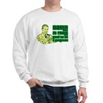Good To Be A Gangster Sweatshirt