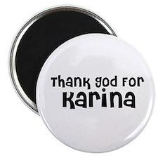 """Thank God For Karina 2.25"""" Magnet (10 pack)"""
