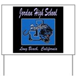 Jordan High School Panthers Yard Sign
