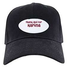 Thank God For Karina Baseball Hat
